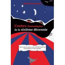 Contes de la sixième décennie - André Harmegnies