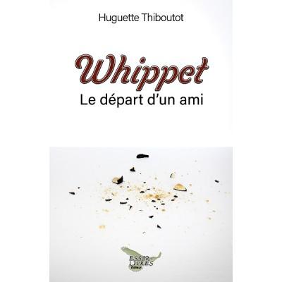 Whippet: Le départ d'un ami (version numérique EPUB) - Huguette Thiboutot