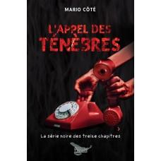 L'appel des ténèbres (version numérique EPUB) - Mario Côté