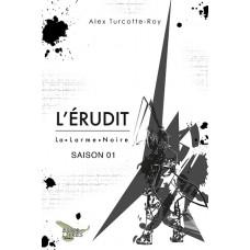 L'Érudit Saison 01 - Alex Turcotte-Roy