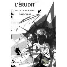 L'Érudit Saison 02 - Alex Turcotte-Roy
