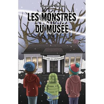 Les monstres du musée - Chantale Mercier