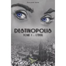 Destinopolis - Guillaume Jacob