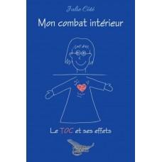 Mon combat intérieur – Julie Côté
