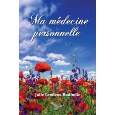 Ma médecine personnelle – Julie Lemieux-Budimlic