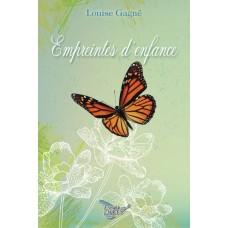 Empreintes d'enfance - Louise Gagné