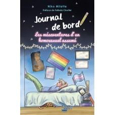 Journal de bord, Les mésaventures d'un homosexuel assumé! - Niko Milette